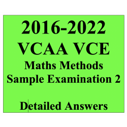 2016-2022 VCAA VCE Maths Methods Sample Exam 2 - Detailed Answers