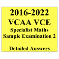 2016-2022 VCAA VCE Specialist Maths Sample Exam 2 - Detailed Answers