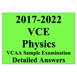2017-2022 VCAA VCE Physics Sample Exam - Detailed Answers