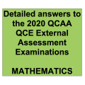2020 QCAA QCE Mathematics External Assessment Examinations - Detailed Answers