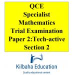 2021 Kilbaha QCE Specialist Mathematics Trial Exam Paper 2