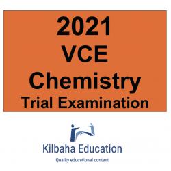 2021 Kilbaha VCE Chemistry Trial Examination
