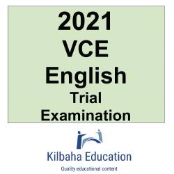 2021 Kilbaha VCE English Trial Examination