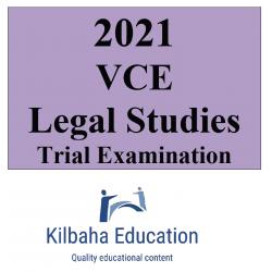 2021 Kilbaha VCE Legal Studies Trial Examination
