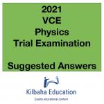 2021 Kilbaha VCE Physics Trial Examination