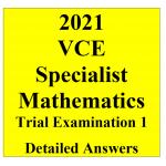 2021 Kilbaha VCE Specialist Mathematics Trial Examination 1