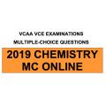VCAA MC Online 2019 Chemistry