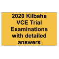 2020 Kilbaha VCE Trial Examinations