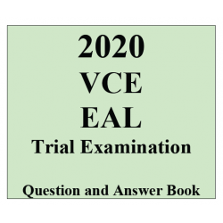 2020 Kilbaha VCE EAL Trial Examination