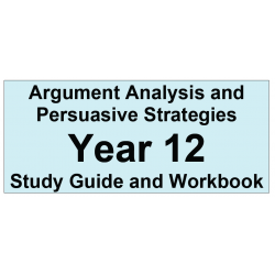Argument Analysis and Persuasive Strategies Year 12