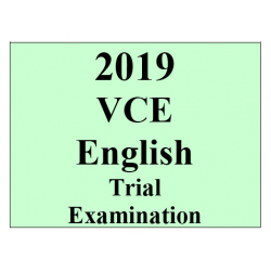 2019 Kilbaha VCE English Trial Examination