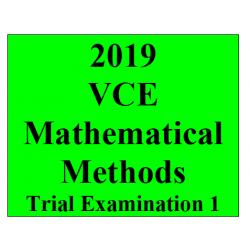 2019 Kilbaha VCE Maths Methods Trial Examination 1