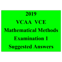Detailed answers 2019 VCAA VCE Mathematical Methods Examination 1