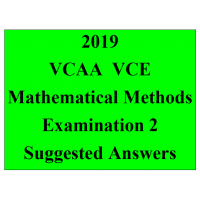 Detailed answers 2019 VCAA VCE Mathematical Methods Examination 2