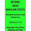 Detailed answers to all 2010 ACARA NAPLAN Tests