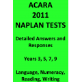 Detailed answers to all 2011 ACARA NAPLAN Tests