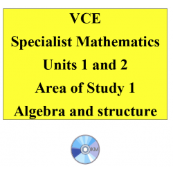 2016 VCE Specialist Mathematics Units 1 and 2 - AOS1 - Algebra and structure