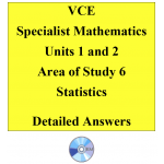 2016 VCE Specialist Mathematics Units 1 and 2 - AOS6 - Statistics
