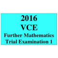 2016 VCE Further Mathematics Units 3 and 4 Trial Exam 1