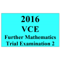 2016 VCE Further Mathematics Units 3 and 4 Trial Exam 2
