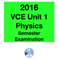 2016 VCE Physics Exam Unit 1