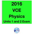 2016 VCE Physics Exam Units 1 and 2