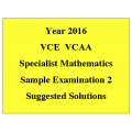VCE Specialist Maths Sample Exam 2- Detailed Answers