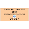 2016 Y7 Numeracy Non-Calculator - Interactive