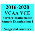 2016-2020 VCAA VCE Further Maths Sample Exam 1 - Detailed Answers