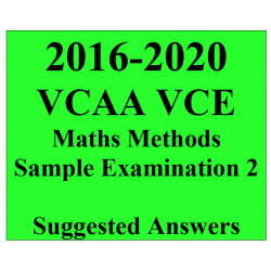 2016-2020 VCAA VCE Maths Methods Sample Exam 2 - Detailed Answers