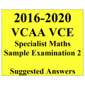 2016-2020 VCAA VCE Specialist Maths Sample Exam 2 - Detailed Answers