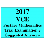 #2017 Kilbaha VCE Further Mathematics Units 3 and 4 Trial Exam 2 (VCAA approved technology)