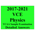 2017-2021 VCAA VCE Physics Sample Exam - Detailed Answers