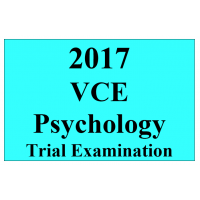 2017 Kilbaha VCE Psychology Units 3 and 4 Trial Exam
