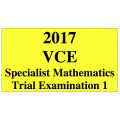 2017 Kilbaha VCE Specialist Mathematics Units 3 and 4 Trial Exam 1 (technology free )
