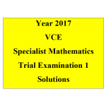 #2017 Kilbaha VCE Specialist Mathematics Units 3 and 4 Trial Exam 1 (technology free )