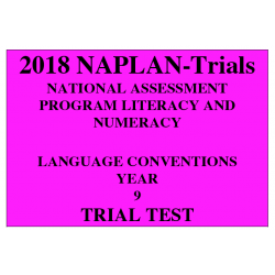 2018 Kilbaha NAPLAN Trial Test Year 9 - Language - Hard Copy