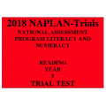 2018 Kilbaha NAPLAN Trial Test Year 5 - Reading - Hard Copy