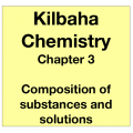 Chemistry Chapter 3 - Composition of Substances and Solutions