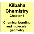 Chemistry Chapter 6 - Chemical Bonding and Molecular Geometry