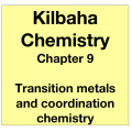 Chemistry Chapter 9 - Transition Metals and Coordination Chemistry