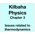 Physics Chapter 3 - Issues related to thermodynamics