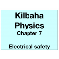 Physics Chapter 7 - Electrical safety