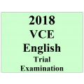 2018 Kilbaha VCE English Trial Examination