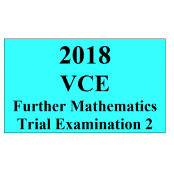 2018 Kilbaha VCE Further Maths Trial Examination 2
