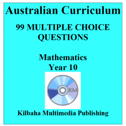 99 Mathematics Multiple-Choice Questions for Year 10 : Australian Curriculum