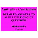 99 Mathematics Multiple-Choice Questions for Year 9 : Australian Curriculum