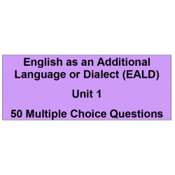 Multiple choice questions - English as an additional language or dialect Unit 1