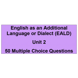 Multiple choice questions - English as an additional language or dialect Unit 2