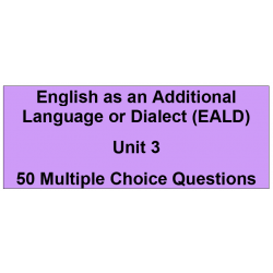 Multiple choice questions - English as an additional language or dialect Unit 3